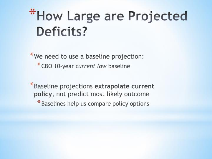 We need to use a baseline projection: