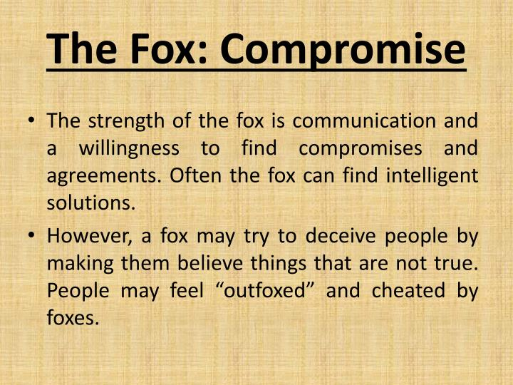 The Fox: Compromise