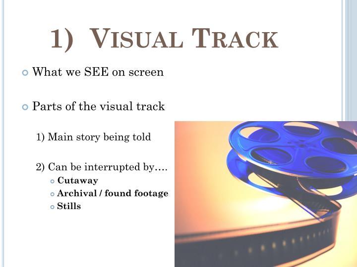 1)  Visual Track