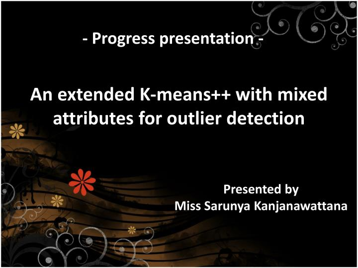 An extended k means with mixed attributes for outlier detection