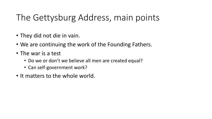 The Gettysburg Address, main points