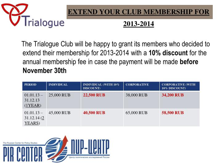 EXTEND YOUR CLUB MEMBERSHIP FOR