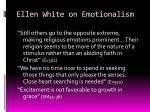 ellen white on emotionalism