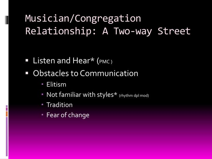 Musician/Congregation Relationship: A Two-way Street