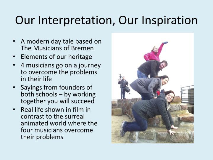 Our Interpretation,