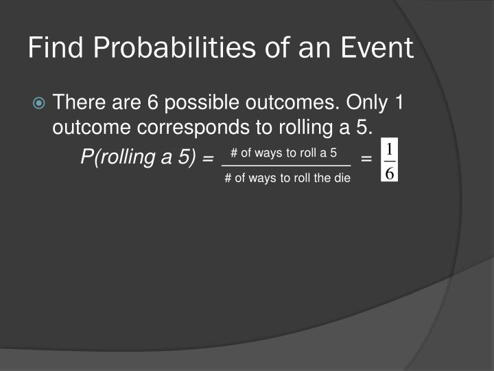 Find Probabilities of an Event