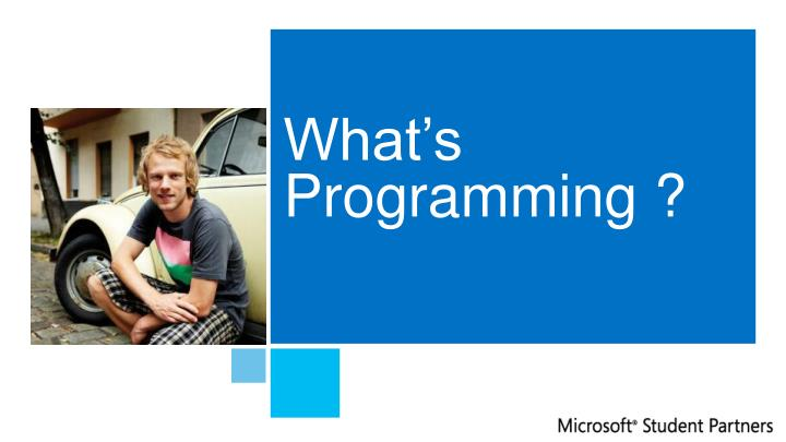 What's Programming ?