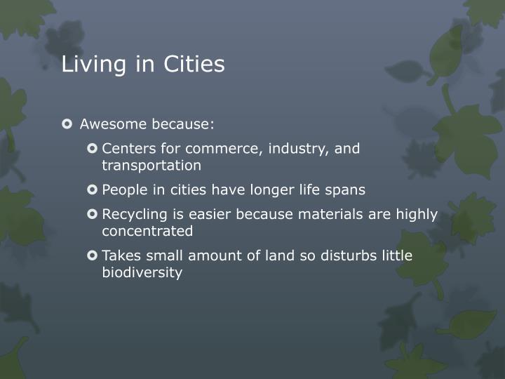 Living in Cities