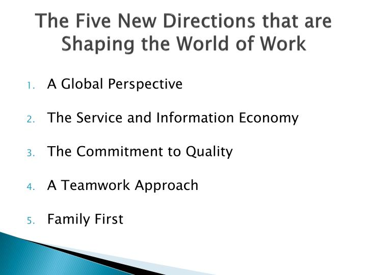 The Five New Directions that are Shaping the World of Work