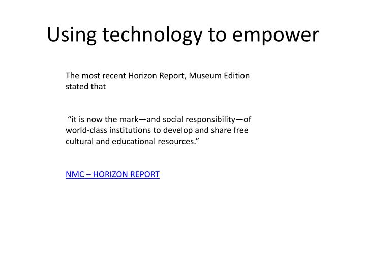 Using technology to empower