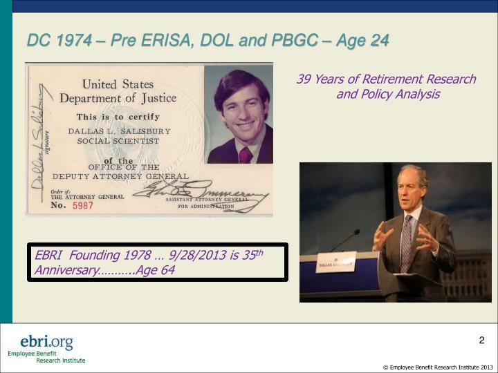 DC 1974 – Pre ERISA, DOL and PBGC – Age 24