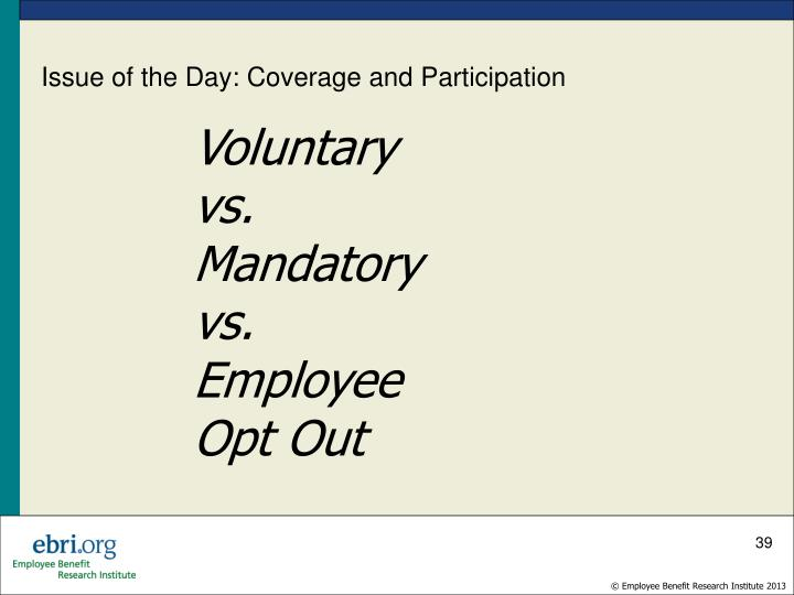 Issue of the Day: Coverage and Participation