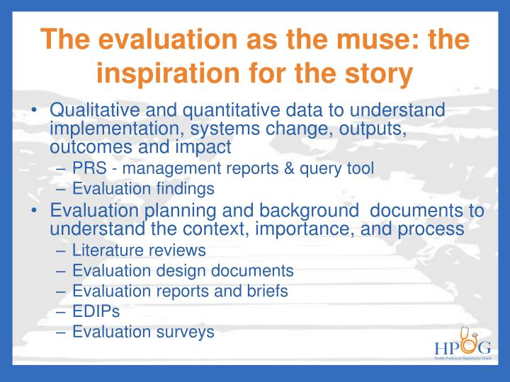 The evaluation as the muse: the inspiration for the story