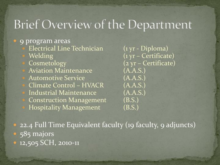 Brief overview of the department