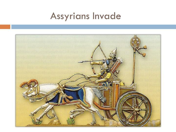 Assyrians Invade