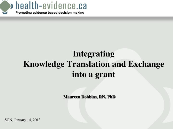 Integrating knowledge translation and exchange into a grant
