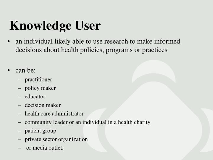 Knowledge User