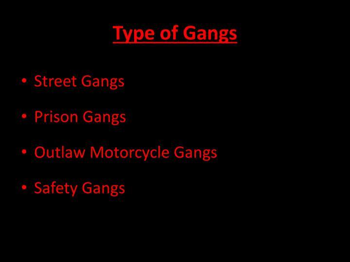 Type of Gangs