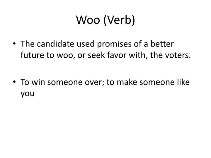 Woo (Verb)