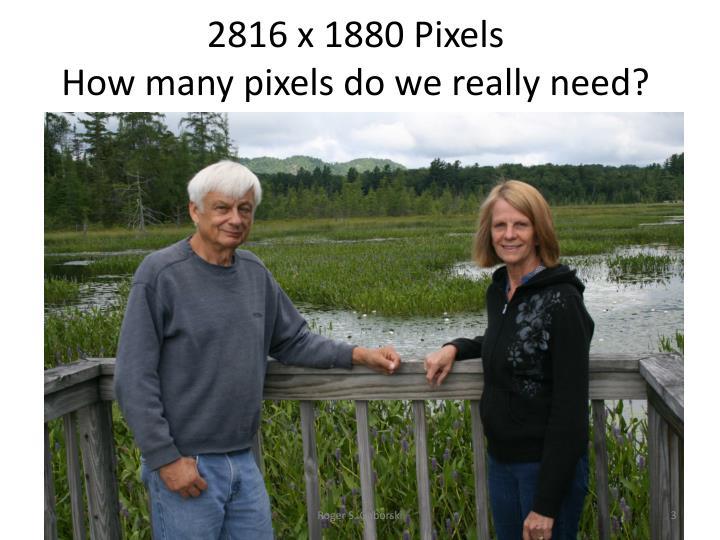 2816 x 1880 Pixels
