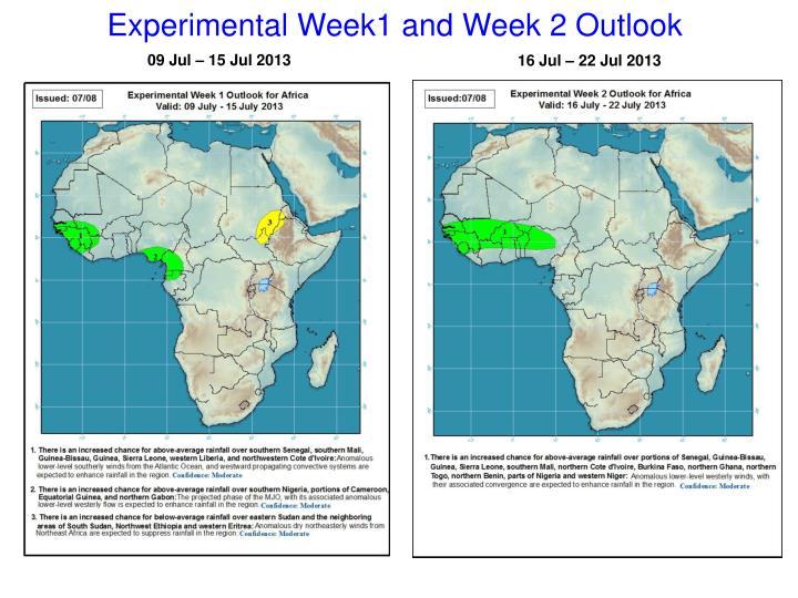 Experimental Week1 and Week 2 Outlook