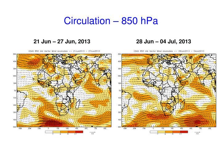 Circulation – 850 hPa