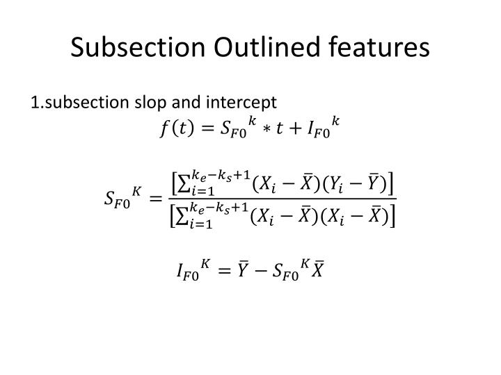 Subsection Outlined features