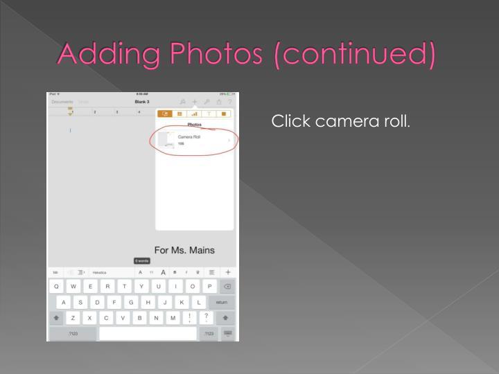 Adding Photos (continued)