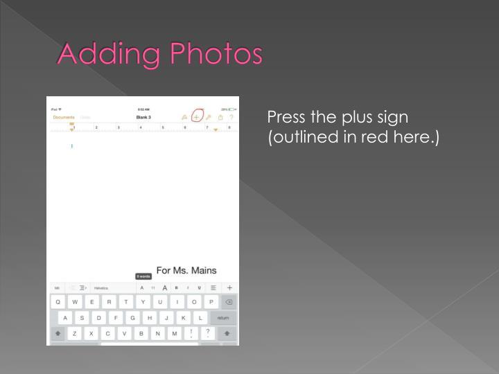 Adding Photos