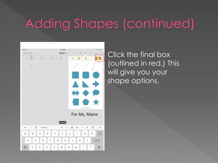 Adding Shapes (continued)