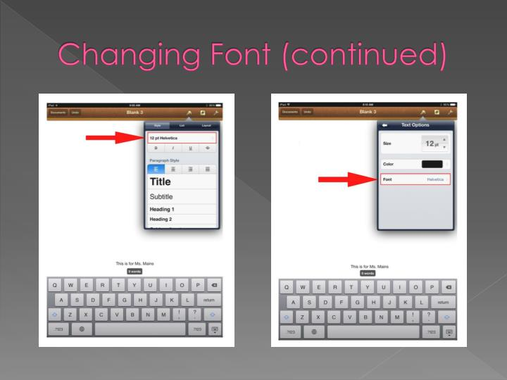Changing Font (continued)