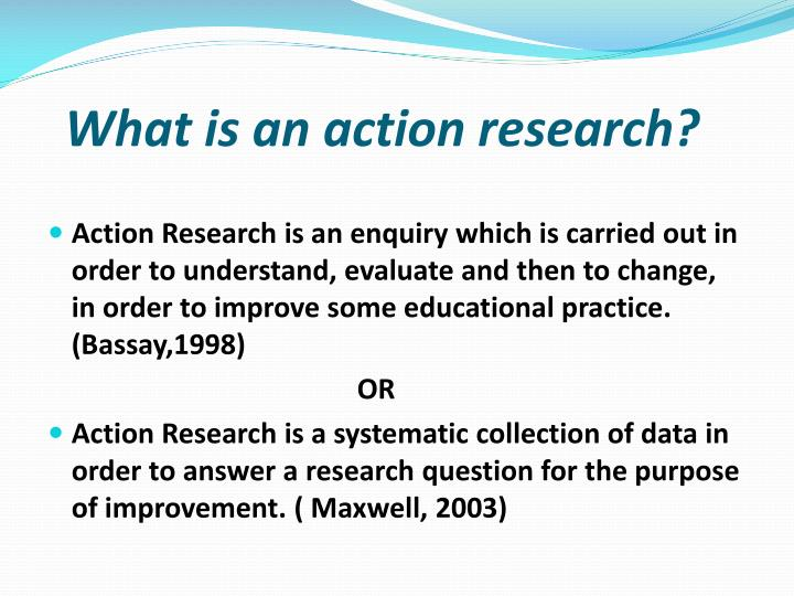 What is an action research?