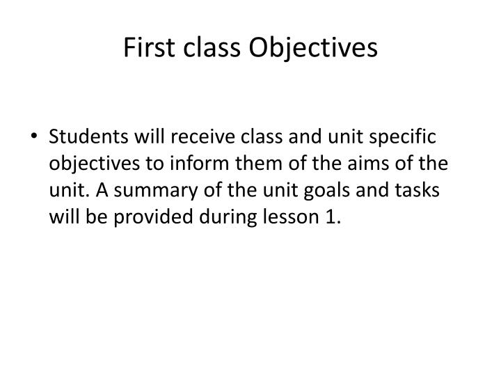 First class objectives