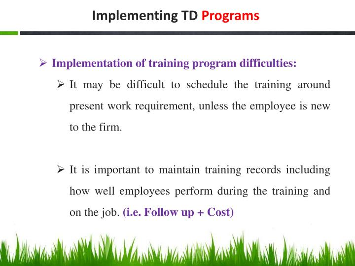 Implementing TD