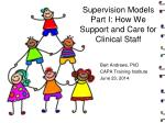 supervision models part i how we support and care for clinical staff