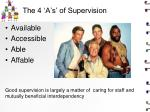 the 4 a s of supervision