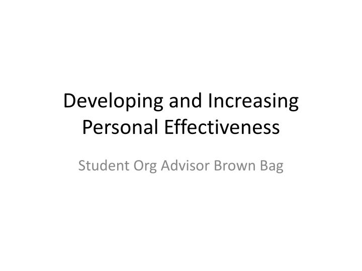Developing and increasing personal effectiveness