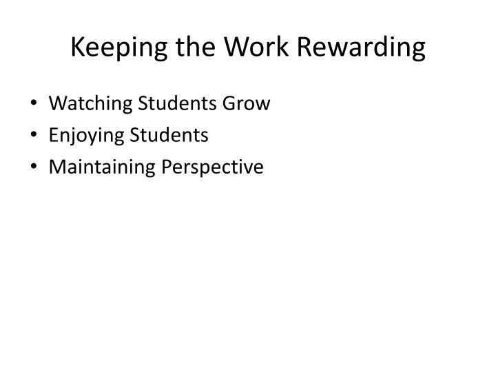 Keeping the Work Rewarding