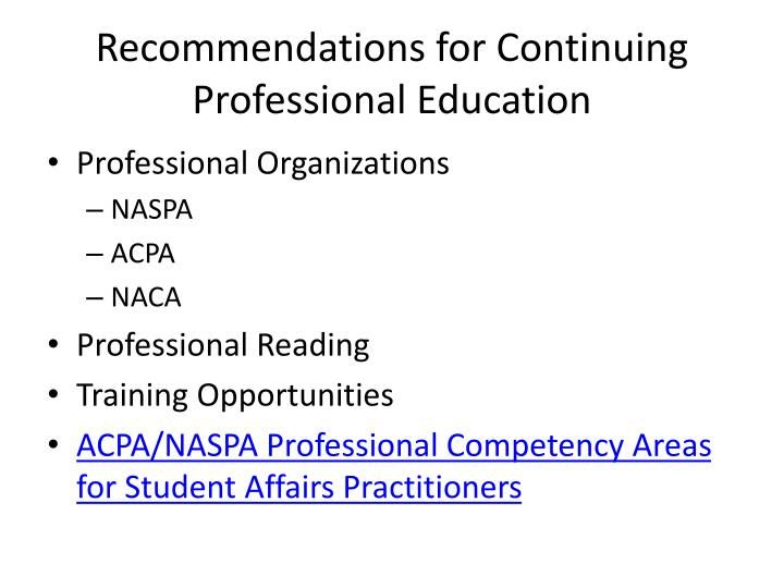 Recommendations for Continuing Professional Education