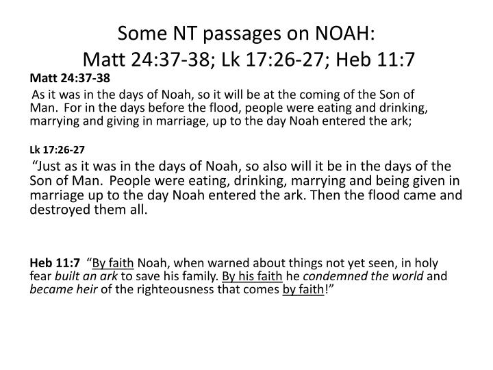 Some NT passages on NOAH: