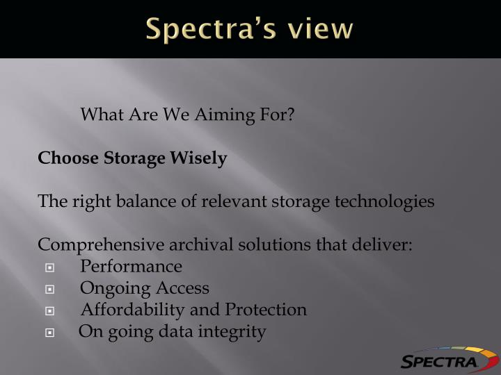 Spectra's view