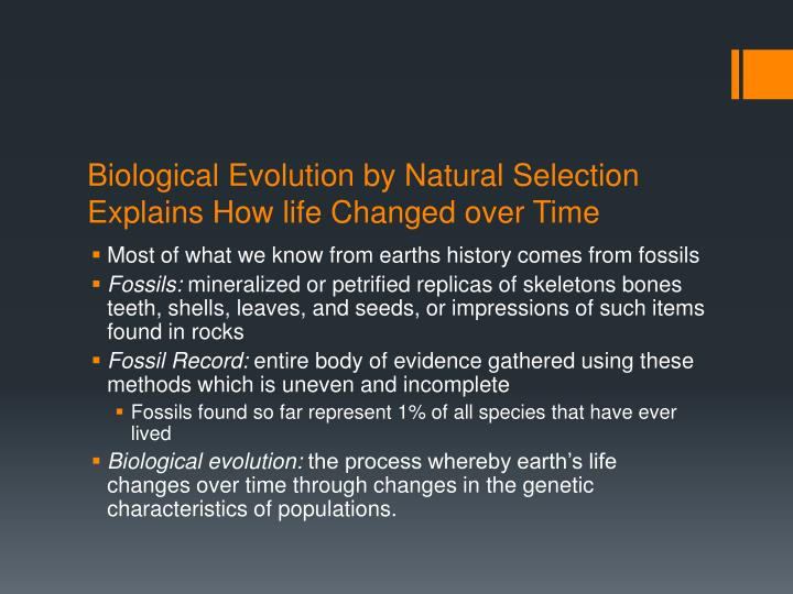 Biological Evolution by Natural Selection Explains How life Changed over Time