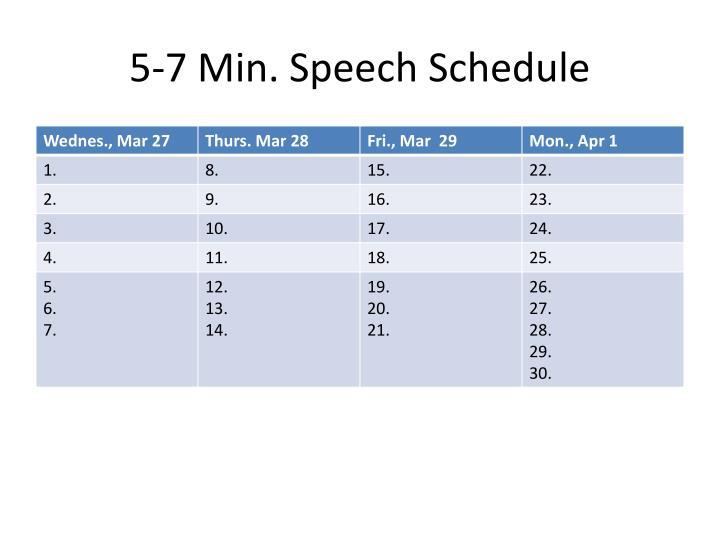 5-7 Min. Speech Schedule