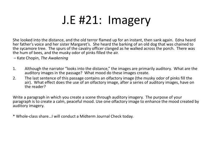 J.E #21:  Imagery