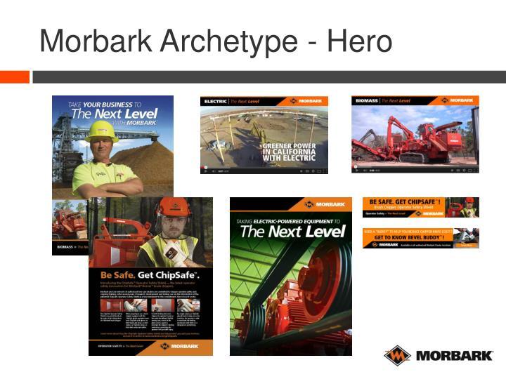Morbark Archetype - Hero