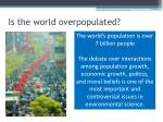 is the world overpopulated