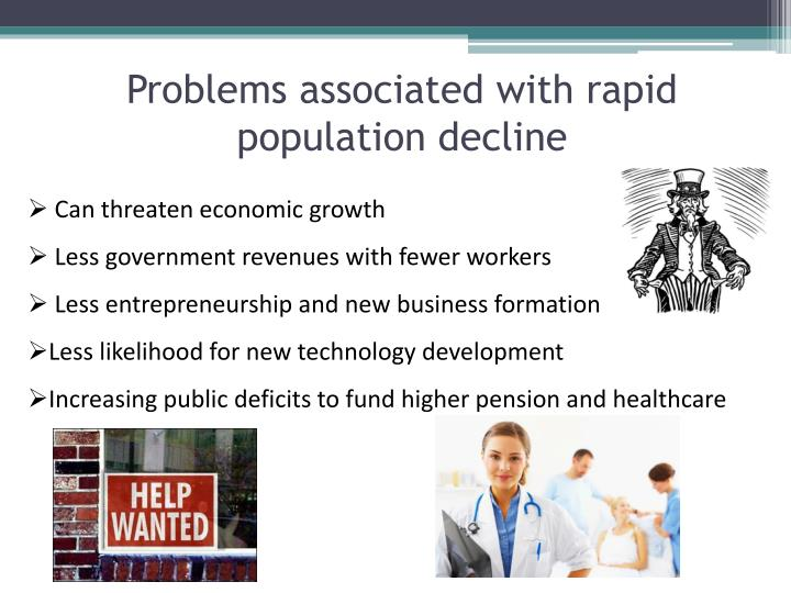 Problems associated with rapid population decline