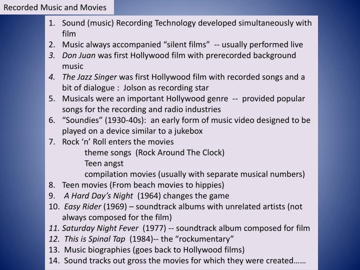 Recorded Music and Movies