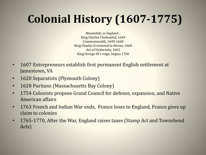 Colonial History (1607-1775)