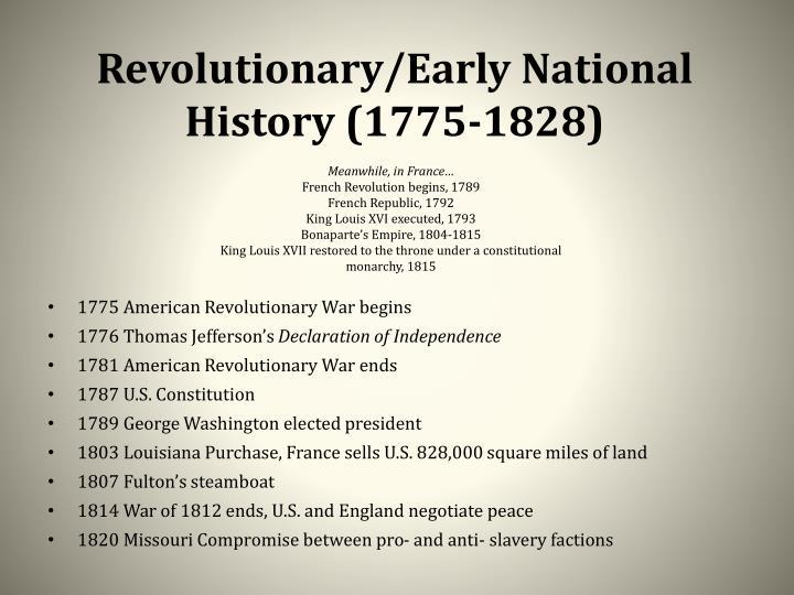 Revolutionary/Early National History (1775-1828)